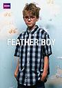 Сериал «Мальчик в перьях» (2004)