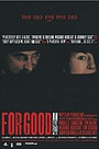 Фільм «For Good» (2003)