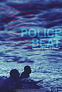 Фільм «Police Beat» (2005)