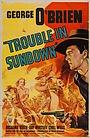 Фильм «Неприятности в Сандауне» (1939)
