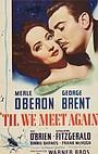 Фільм «'Til We Meet Again» (1940)