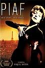 Фильм «Piaf: Her Story, Her Songs» (2003)