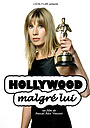 Фильм «Hollywood malgré lui» (2004)
