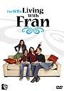 Серіал «Жизнь с Фрэнни» (2005 – 2006)