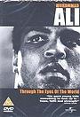 Фильм «Мухаммед Али: Глазами мира» (2001)