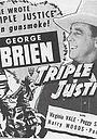 Фильм «Triple Justice» (1940)