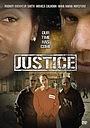 Фільм «Justice» (2004)
