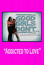 Сериал «Good Girls Don't...» (2004)