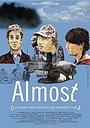 Фільм «Almost» (2004)