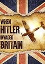 Фильм «When Hitler Invaded Britain» (2004)