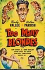 Фильм «Too Many Blondes» (1941)