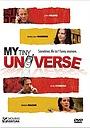 Фильм «My Tiny Universe» (2004)