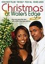 Фильм «Christmas at Water's Edge» (2004)