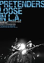Фильм «Pretenders Loose in L.A.» (2003)