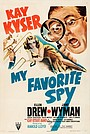 Фильм «My Favorite Spy» (1942)