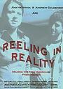 Фільм «Reeling in Reality» (2005)