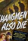 Фильм «Палачи тоже умирают» (1943)