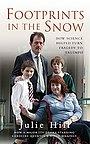 Фильм «Footprints in the Snow» (2005)