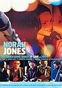 Фильм «Norah Jones & the Handsome Band: Live in 2004» (2004)