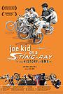 Фільм «Joe Kid on a Stingray» (2005)