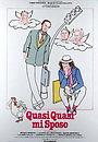 Фильм «Quasi quasi mi sposo» (1982)