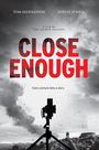 Фільм «Достаточно близко» (2020)
