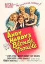 Фильм «Энди Гарди беспокоится о блондинке» (1944)