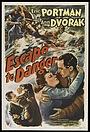 Фильм «Escape to Danger» (1943)