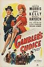 Фільм «Gambler's Choice» (1944)