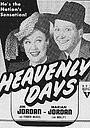 Фильм «Heavenly Days» (1944)