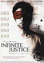 Фильм «Infinite Justice» (2006)