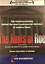 Фильм «The Roots of Roe» (1993)