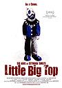 Фільм «Little Big Top» (2006)