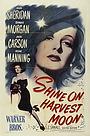 Фільм «Shine on Harvest Moon» (1944)