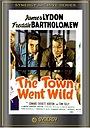 Фільм «The Town Went Wild» (1944)