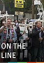 Фильм «On the Line: Dissent in an Age of Terrorism» (2007)