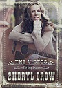 Фильм «The Very Best of Sheryl Crow: The Videos» (2004)