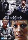 Фильм «BlackJack: At the Gates» (2006)
