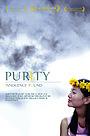Фільм «Purity» (2006)