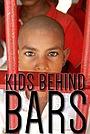 Фільм «Kids Behind Bars» (2005)