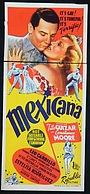 Фильм «Mexicana» (1945)