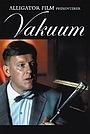 Фильм «Vakuum» (2004)