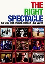 Фильм «The Right Spectacle: The Very Best of Elvis Costello - The Videos» (2005)