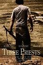 Фільм «Три священника» (2008)