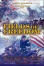 Фільм «Fields of Freedom» (2006)