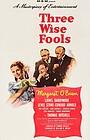 Фільм «Три мудрых дурака» (1946)