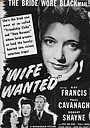 Фільм «Wife Wanted» (1946)