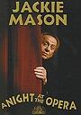 Фильм «Jackie Mason: A Night at the Opera» (2002)