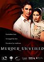 Фильм «Murder Unveiled» (2005)