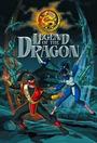 Сериал «Легенда о драконе» (2005 – 2008)